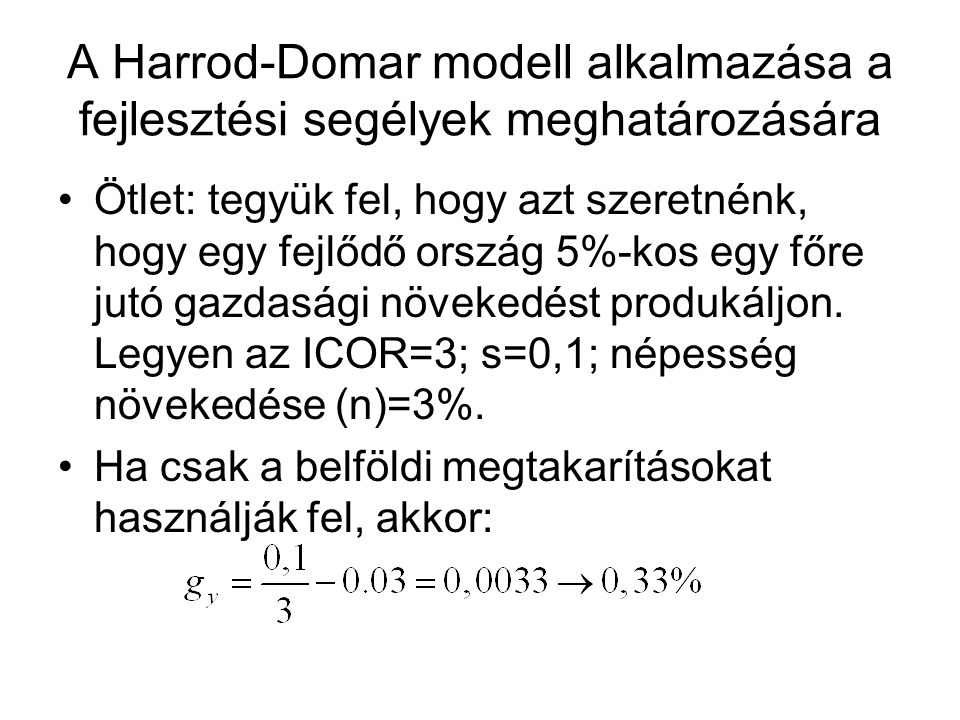 A Harrod-Domar modell alkalmazása a fejlesztési segélyek meghatározására