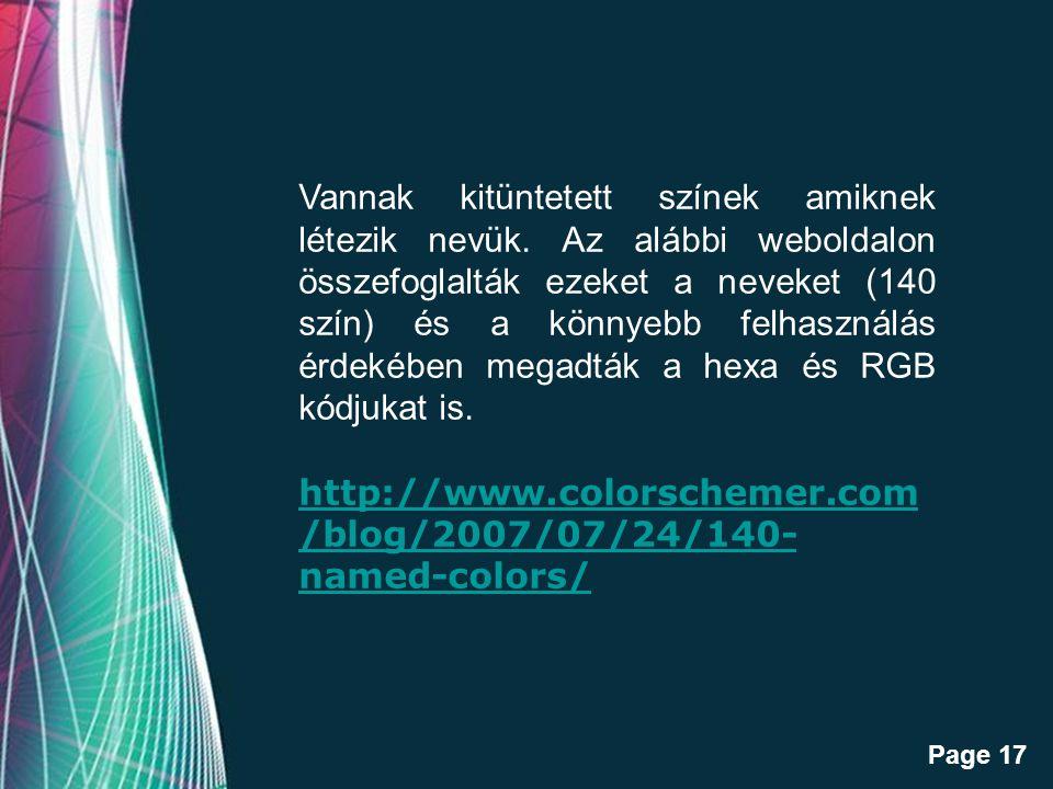 Vannak kitüntetett színek amiknek létezik nevük