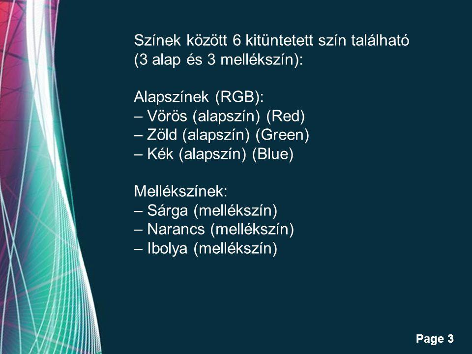 Színek között 6 kitüntetett szín található (3 alap és 3 mellékszín):
