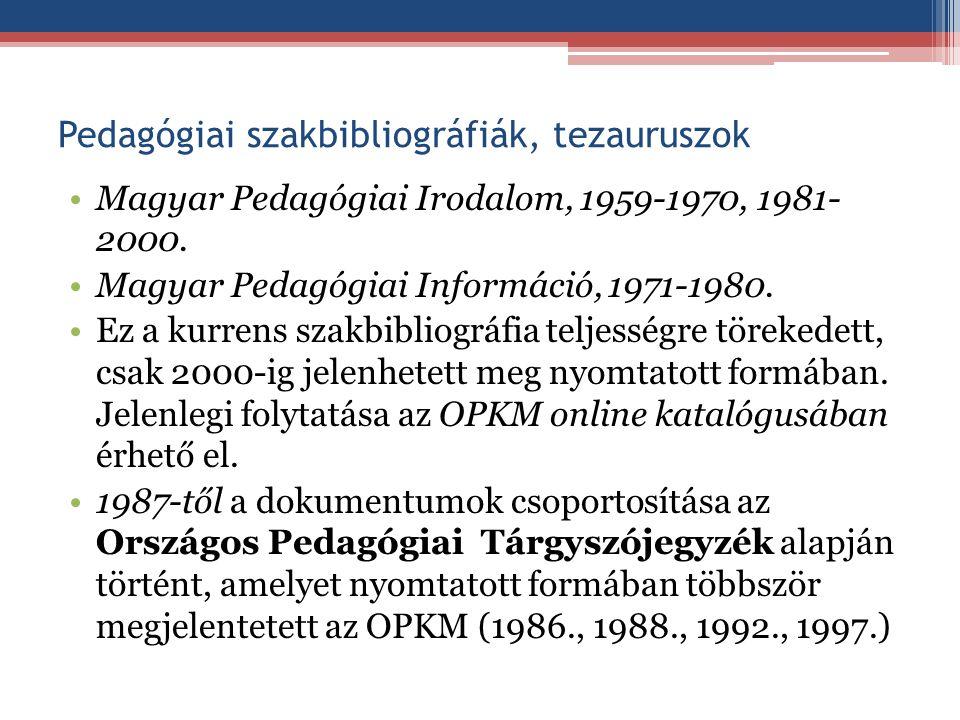 Pedagógiai szakbibliográfiák, tezauruszok