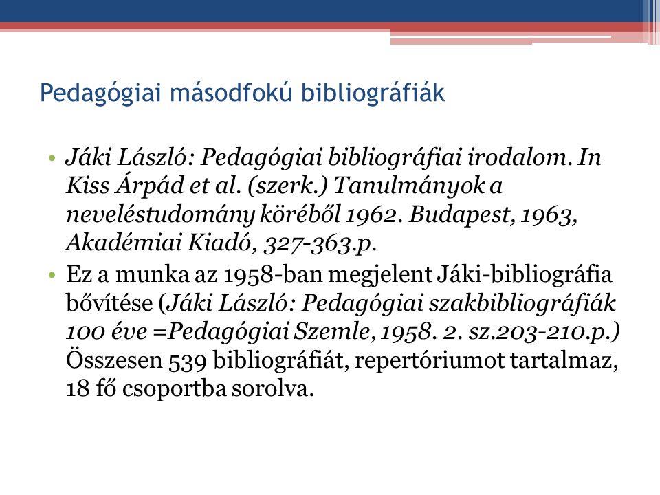 Pedagógiai másodfokú bibliográfiák