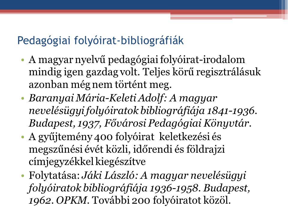 Pedagógiai folyóirat-bibliográfiák