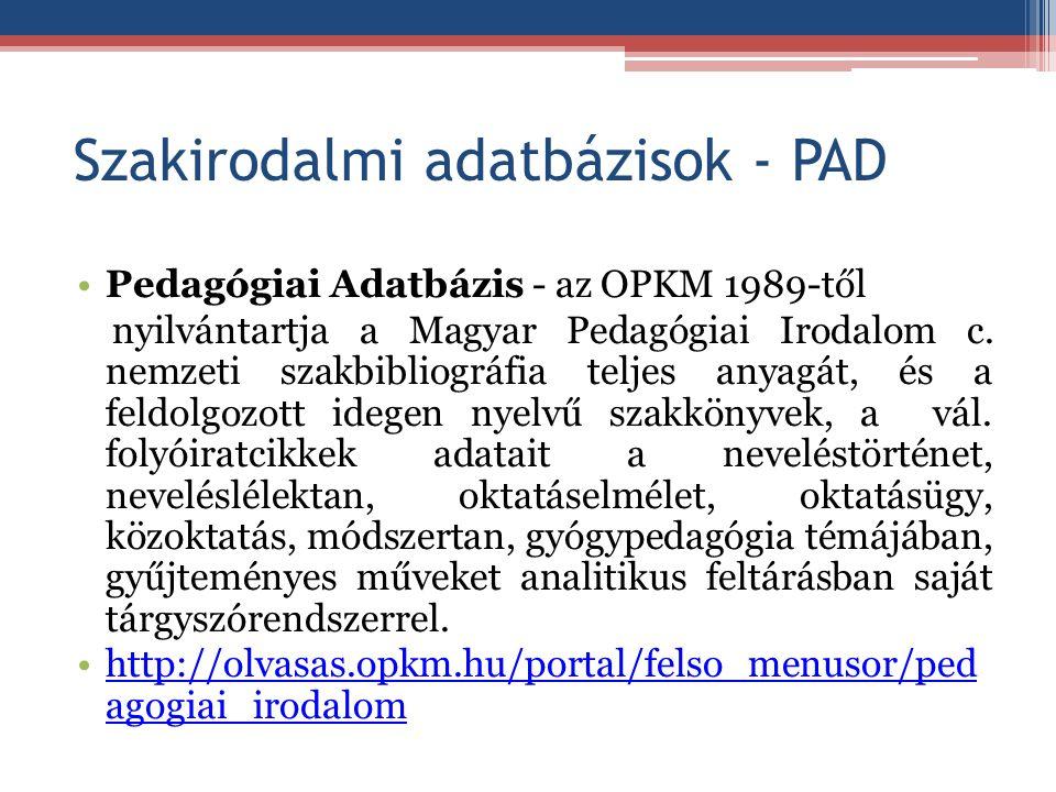Szakirodalmi adatbázisok - PAD