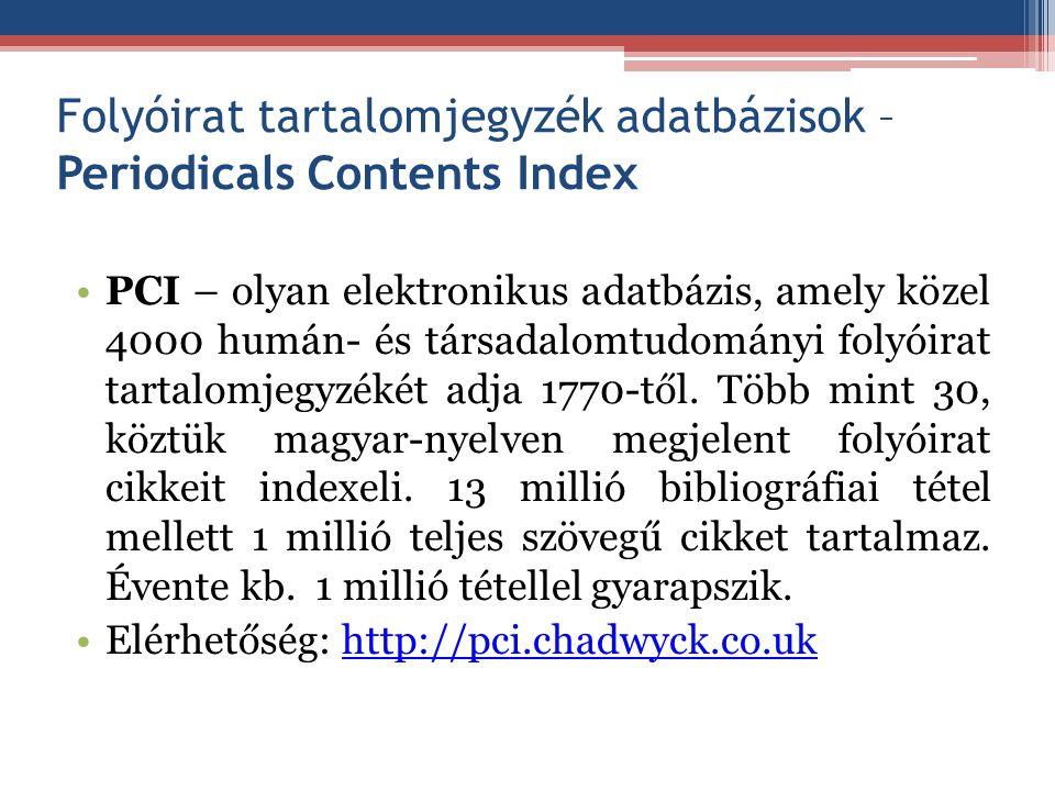 Folyóirat tartalomjegyzék adatbázisok – Periodicals Contents Index