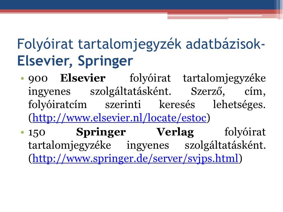 Folyóirat tartalomjegyzék adatbázisok-Elsevier, Springer