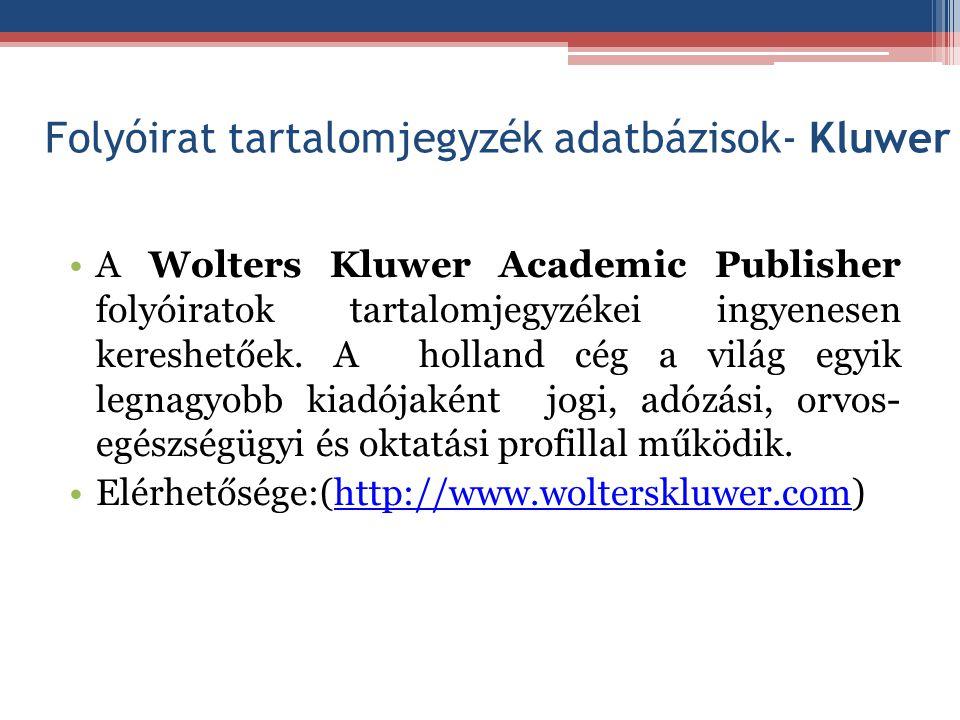 Folyóirat tartalomjegyzék adatbázisok- Kluwer
