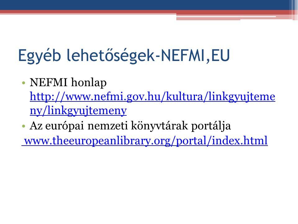 Egyéb lehetőségek-NEFMI,EU