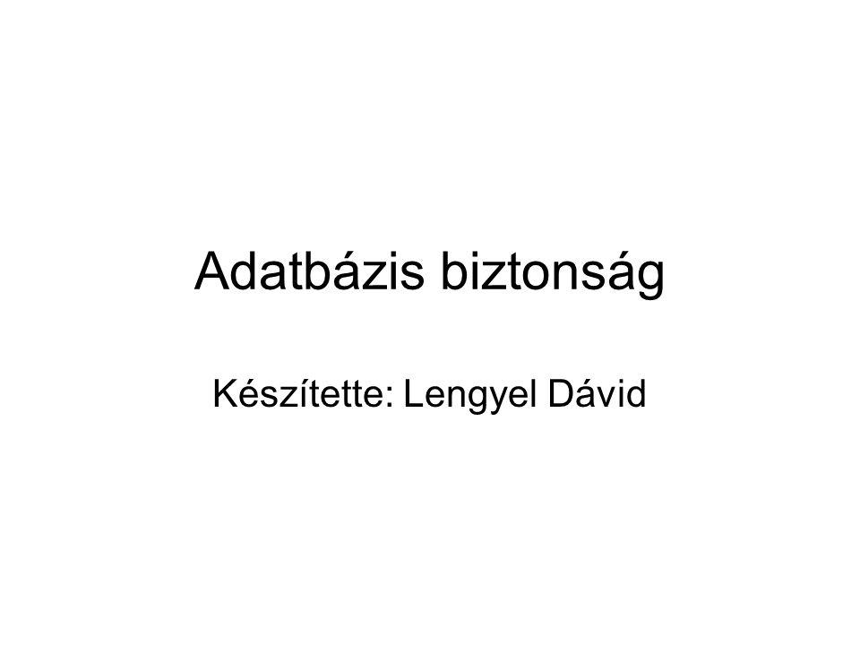 Készítette: Lengyel Dávid