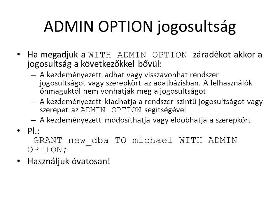 ADMIN OPTION jogosultság