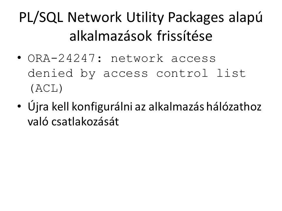 PL/SQL Network Utility Packages alapú alkalmazások frissítése