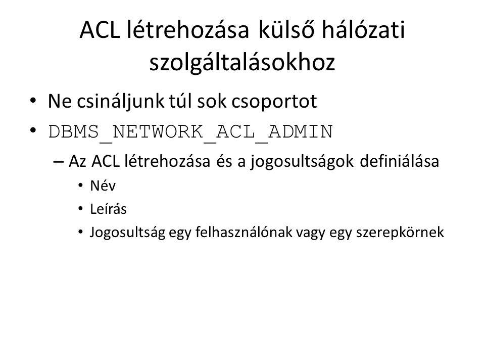 ACL létrehozása külső hálózati szolgáltalásokhoz