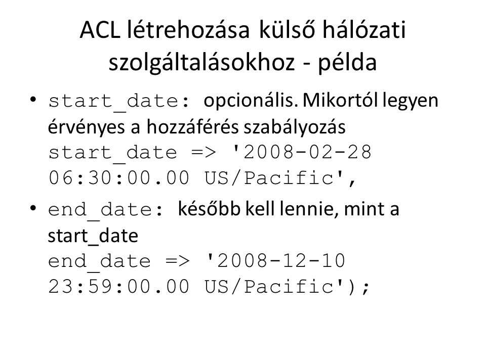 ACL létrehozása külső hálózati szolgáltalásokhoz - példa