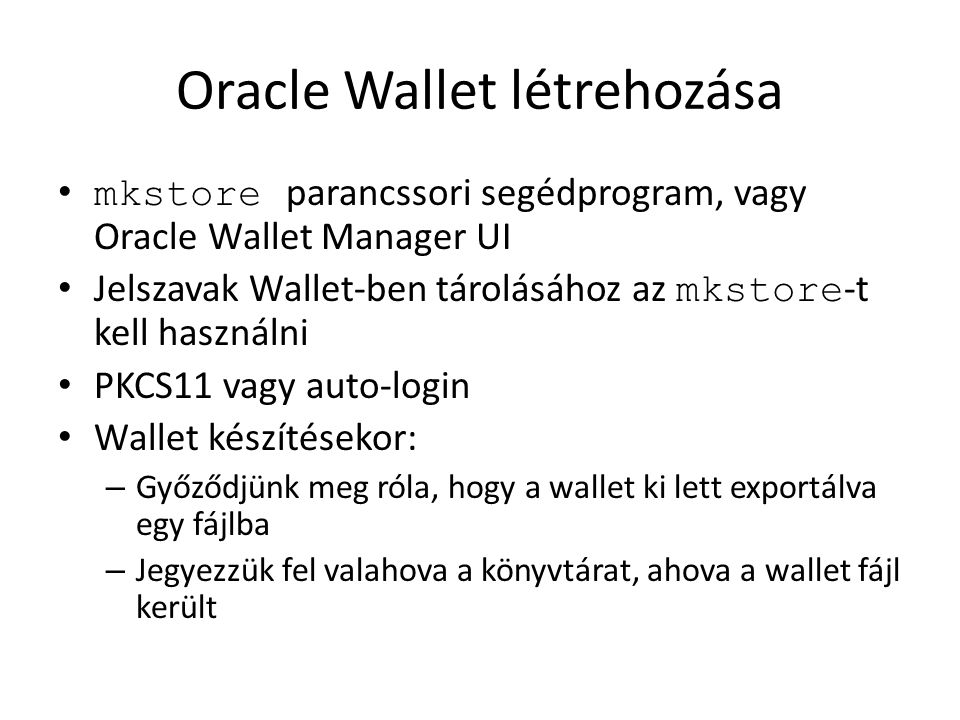Oracle Wallet létrehozása