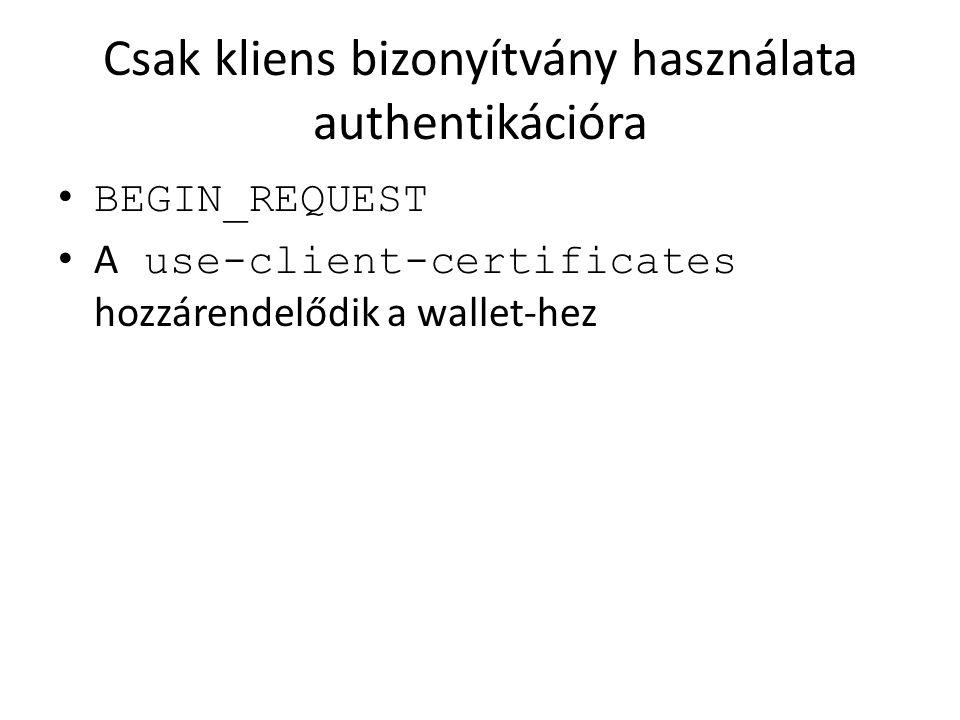 Csak kliens bizonyítvány használata authentikációra