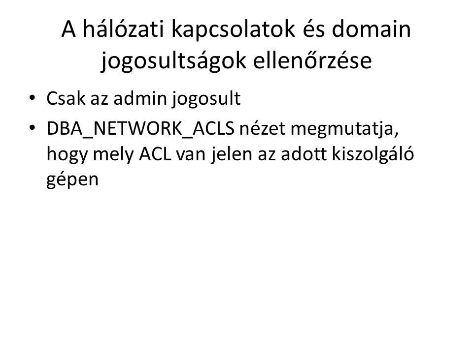 A hálózati kapcsolatok és domain jogosultságok ellenőrzése