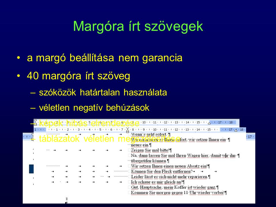 Margóra írt szövegek a margó beállítása nem garancia