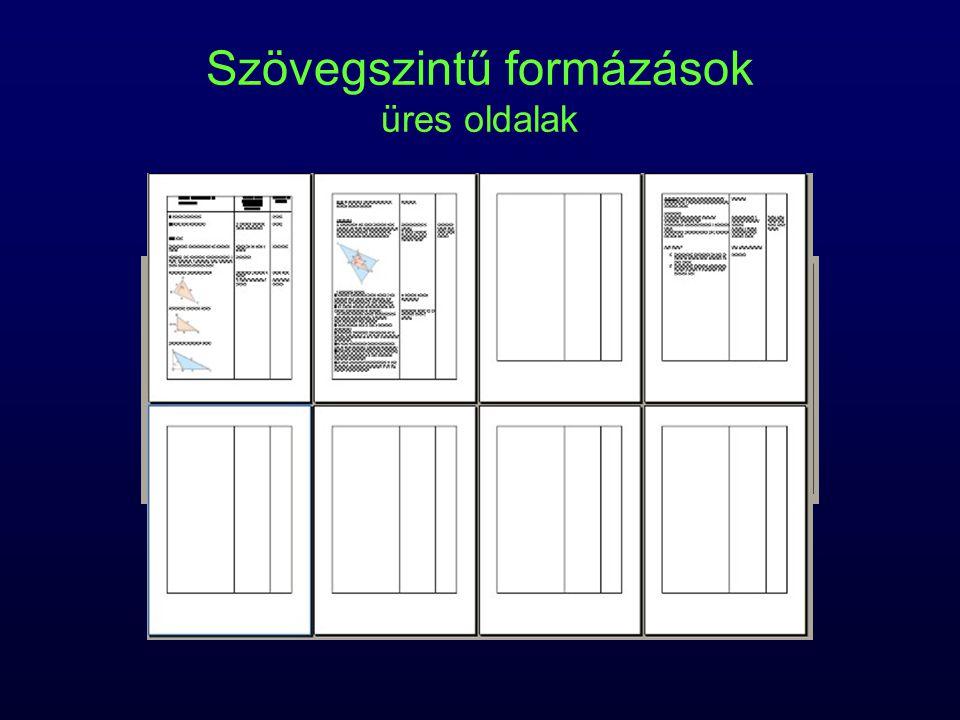 Szövegszintű formázások üres oldalak