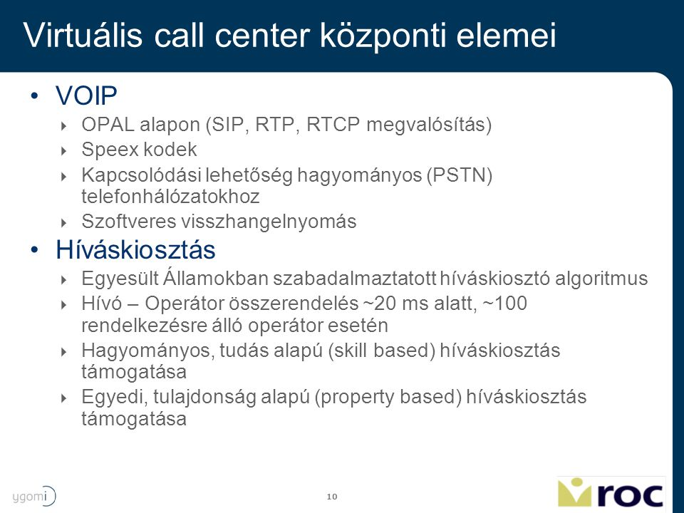 Virtuális call center központi elemei