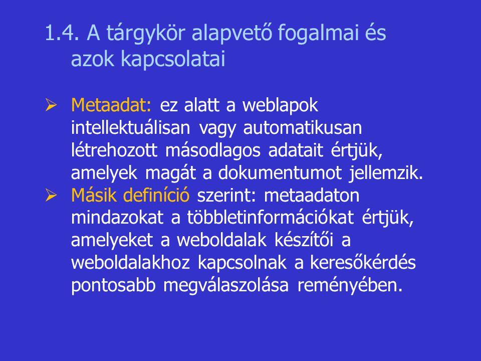 1.4. A tárgykör alapvető fogalmai és azok kapcsolatai