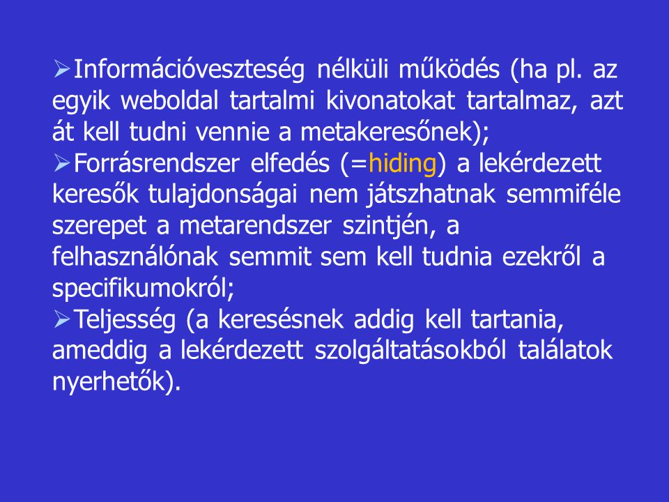 Információveszteség nélküli működés (ha pl