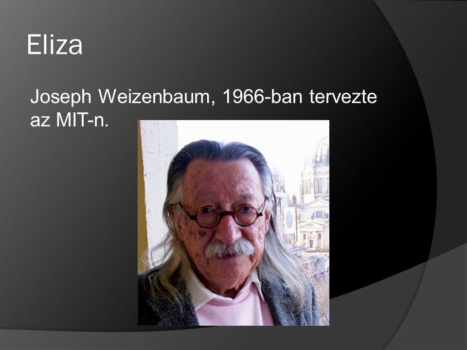 Eliza Joseph Weizenbaum, 1966-ban tervezte az MIT-n.
