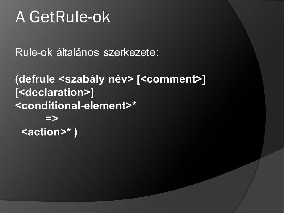 A GetRule-ok Rule-ok általános szerkezete: