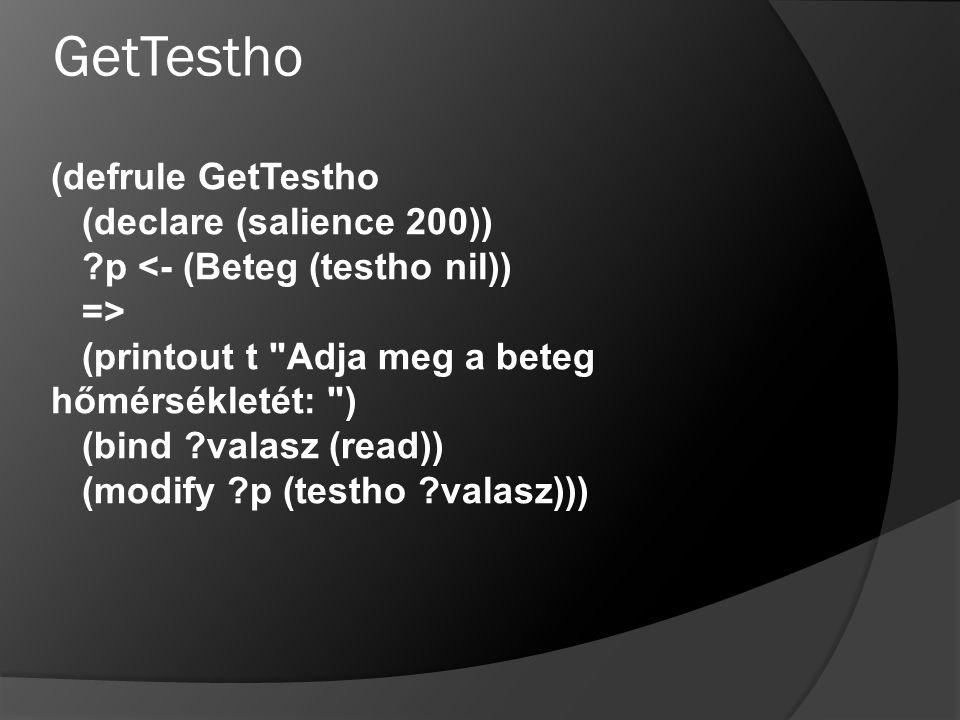 GetTestho (defrule GetTestho (declare (salience 200))