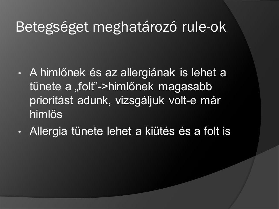 Betegséget meghatározó rule-ok