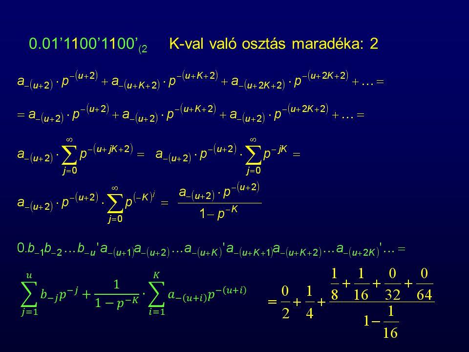 K-val való osztás maradéka: 2
