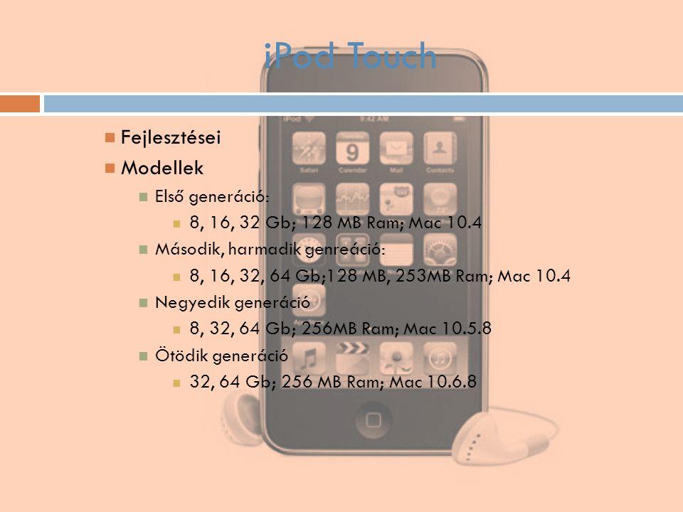 iPod Touch Fejlesztései Modellek Első generáció: