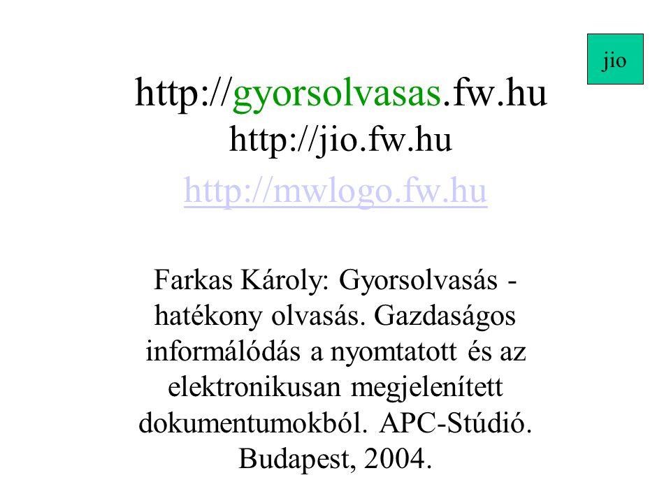 http://gyorsolvasas.fw.hu http://jio.fw.hu