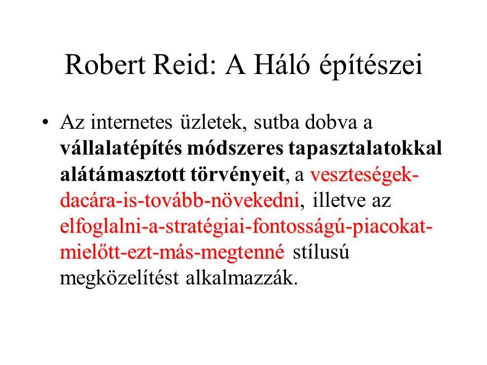 Robert Reid: A Háló építészei