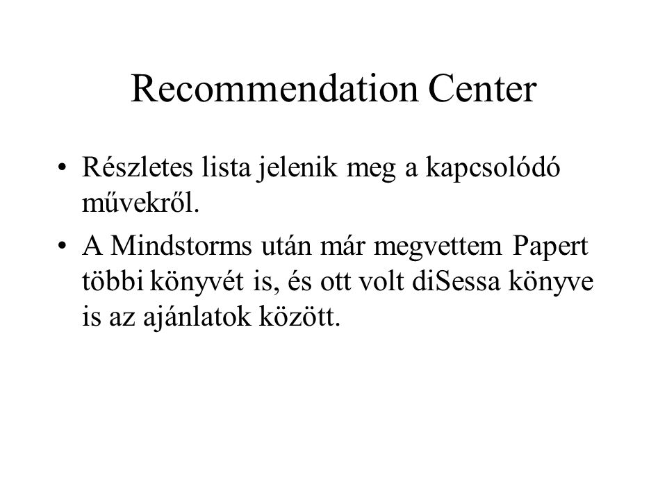 Recommendation Center