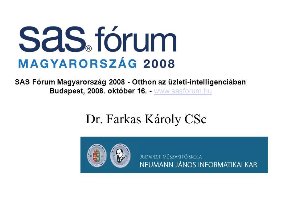 SAS Fórum Magyarország 2008 - Otthon az üzleti-intelligenciában