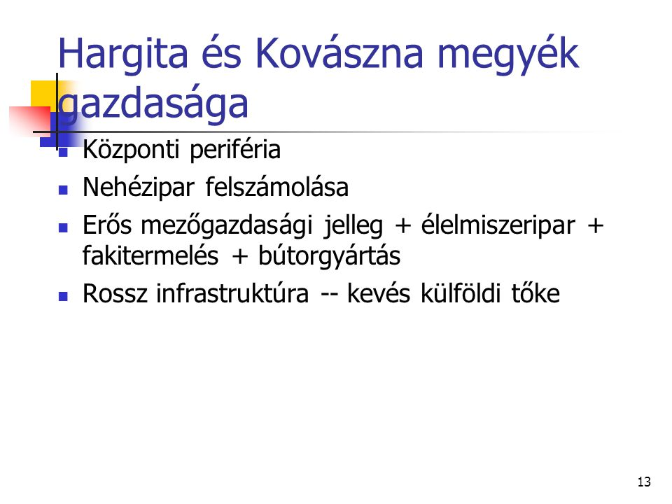Hargita és Kovászna megyék gazdasága