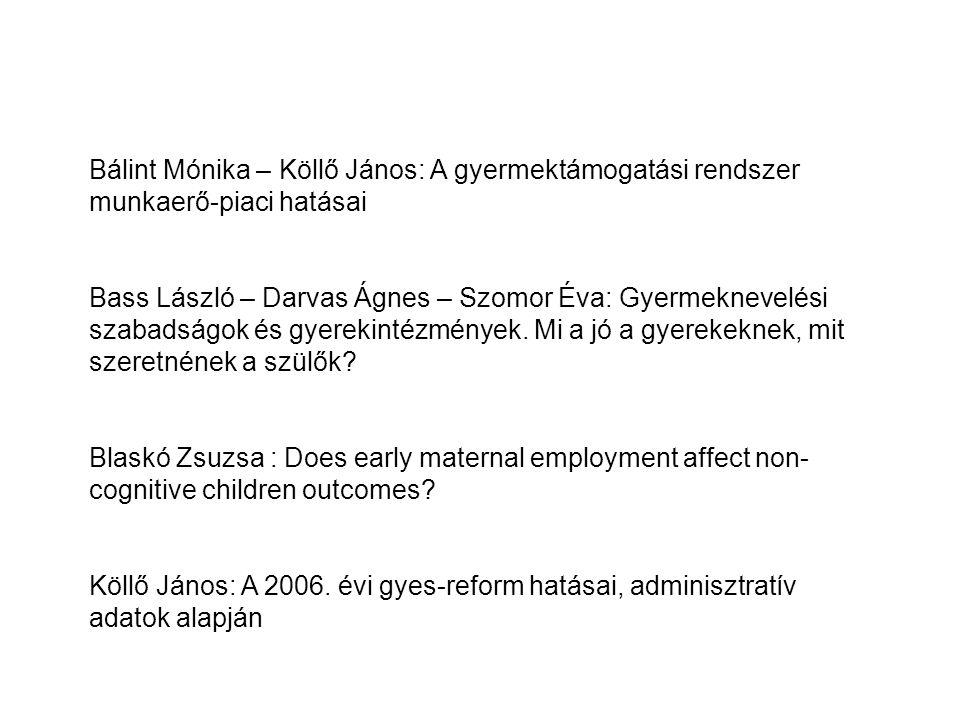 Bálint Mónika – Köllő János: A gyermektámogatási rendszer munkaerő-piaci hatásai