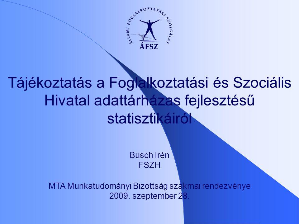 MTA Munkatudományi Bizottság szakmai rendezvénye 2009. szeptember 28.