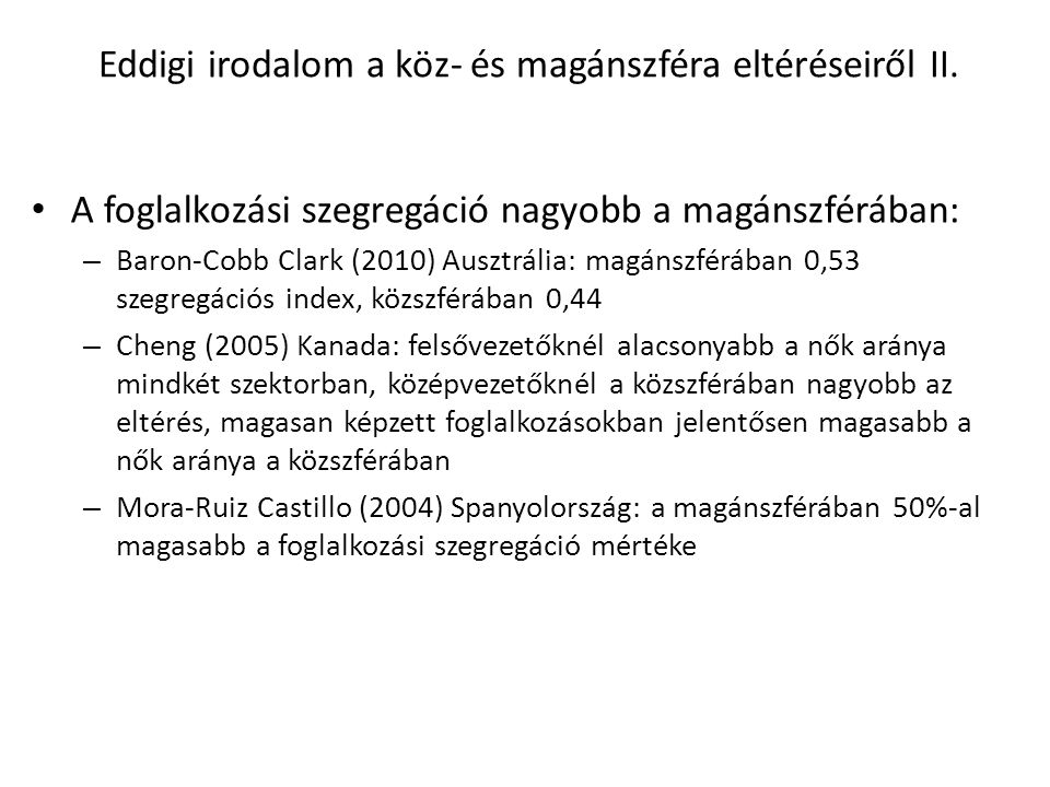 Eddigi irodalom a köz- és magánszféra eltéréseiről II.