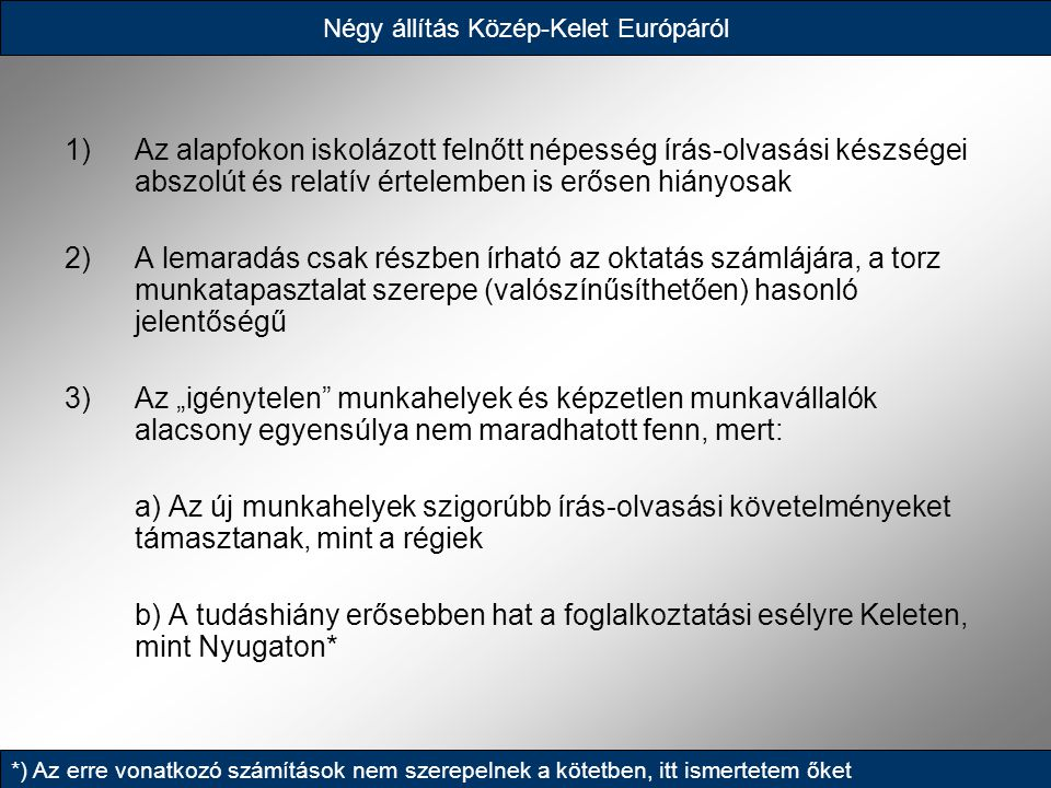 Négy állítás Közép-Kelet Európáról