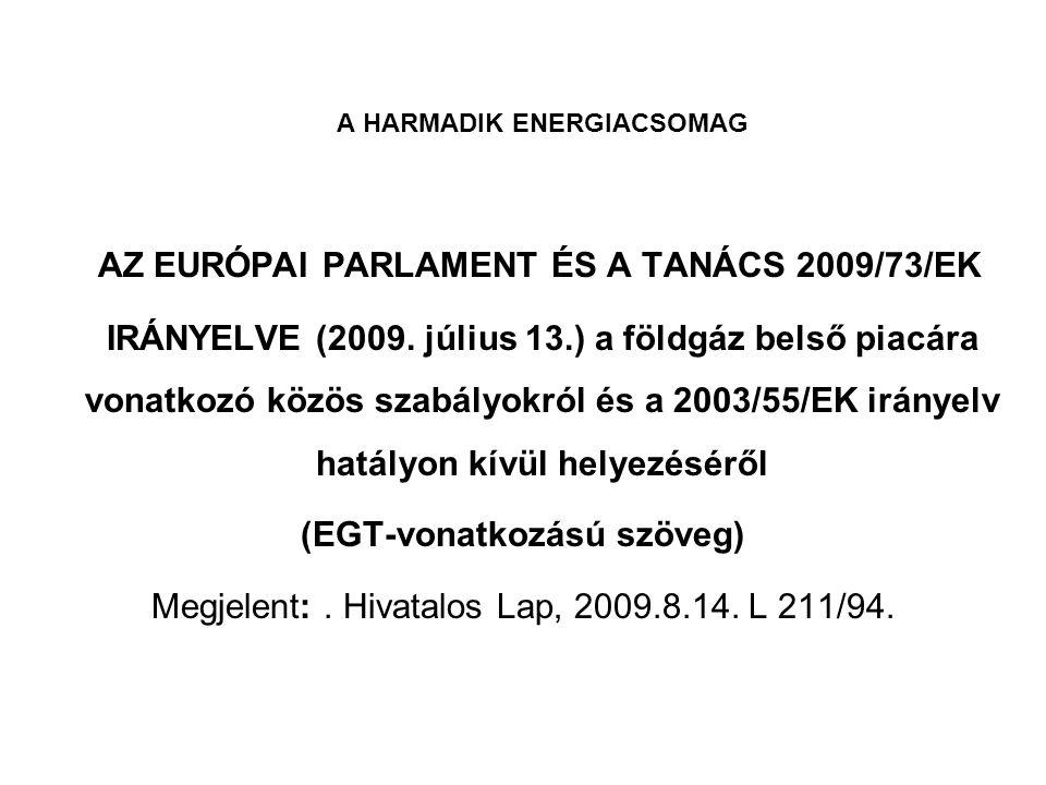 A HARMADIK ENERGIACSOMAG (EGT-vonatkozású szöveg)