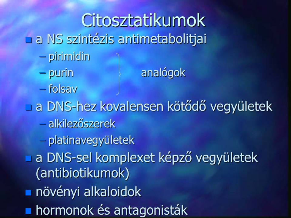 Citosztatikumok a NS szintézis antimetabolitjai