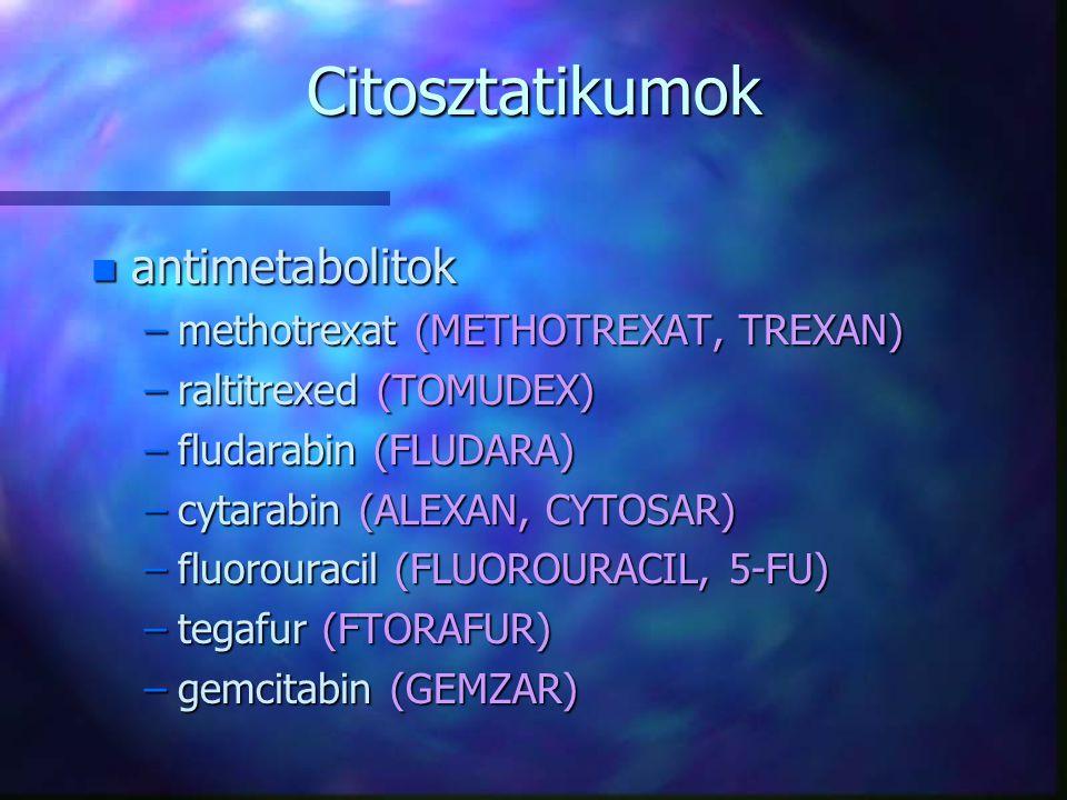 Citosztatikumok antimetabolitok methotrexat (METHOTREXAT, TREXAN)