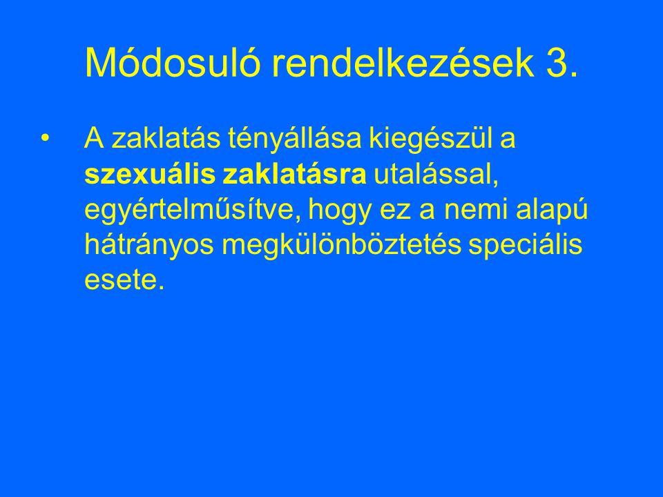 Módosuló rendelkezések 3.