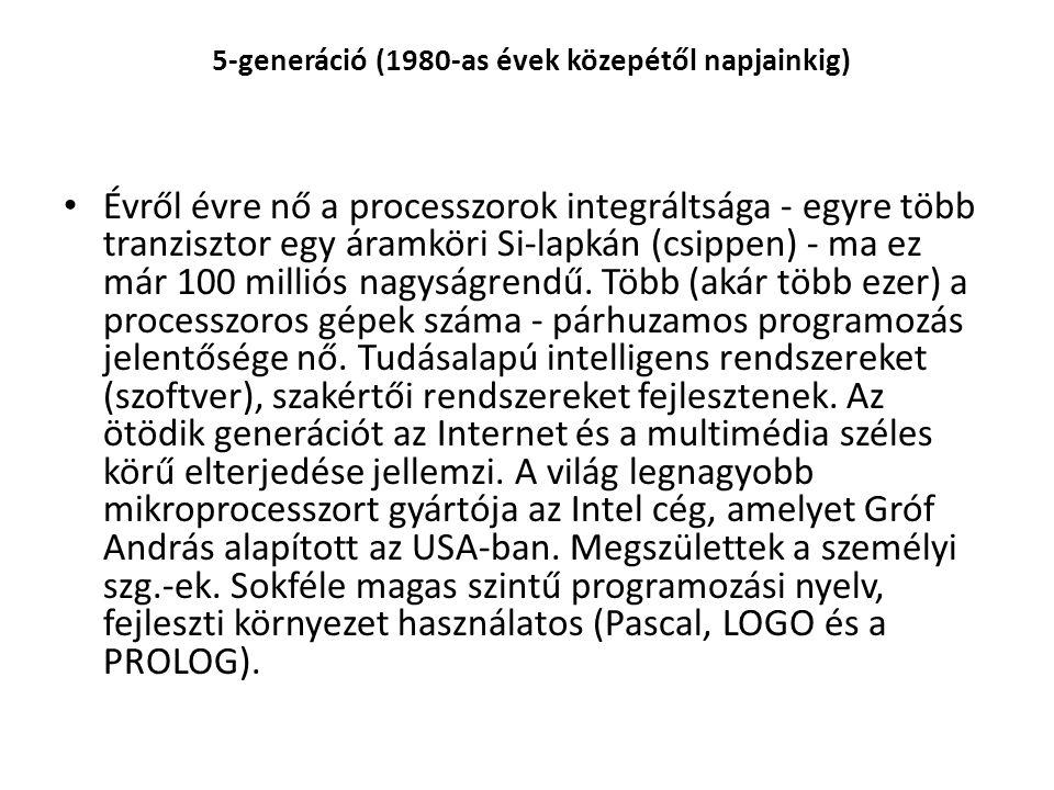5-generáció (1980-as évek közepétől napjainkig)