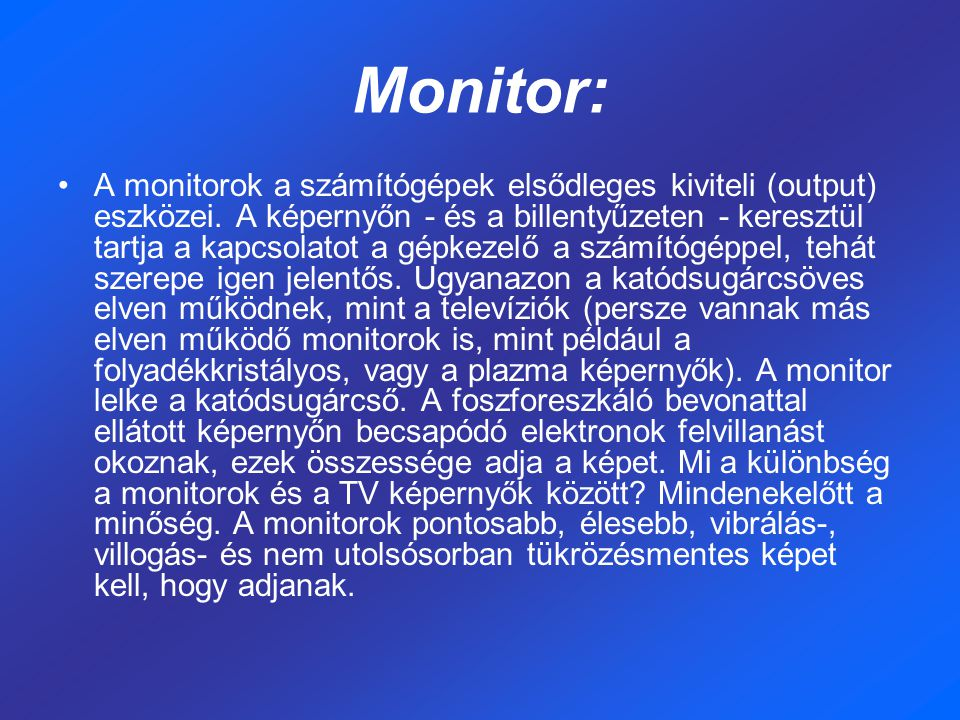 Monitor: