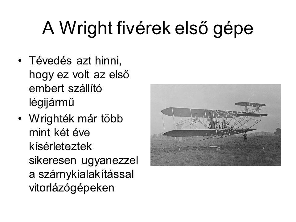 A Wright fivérek első gépe
