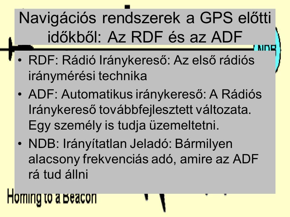 Navigációs rendszerek a GPS előtti időkből: Az RDF és az ADF