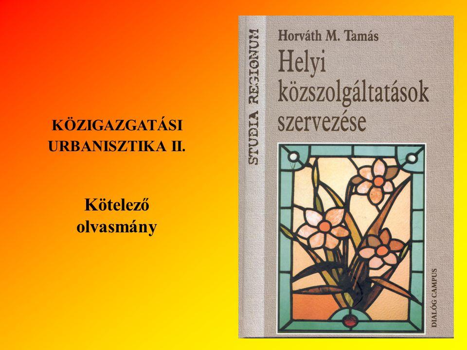 KÖZIGAZGATÁSI URBANISZTIKA II.