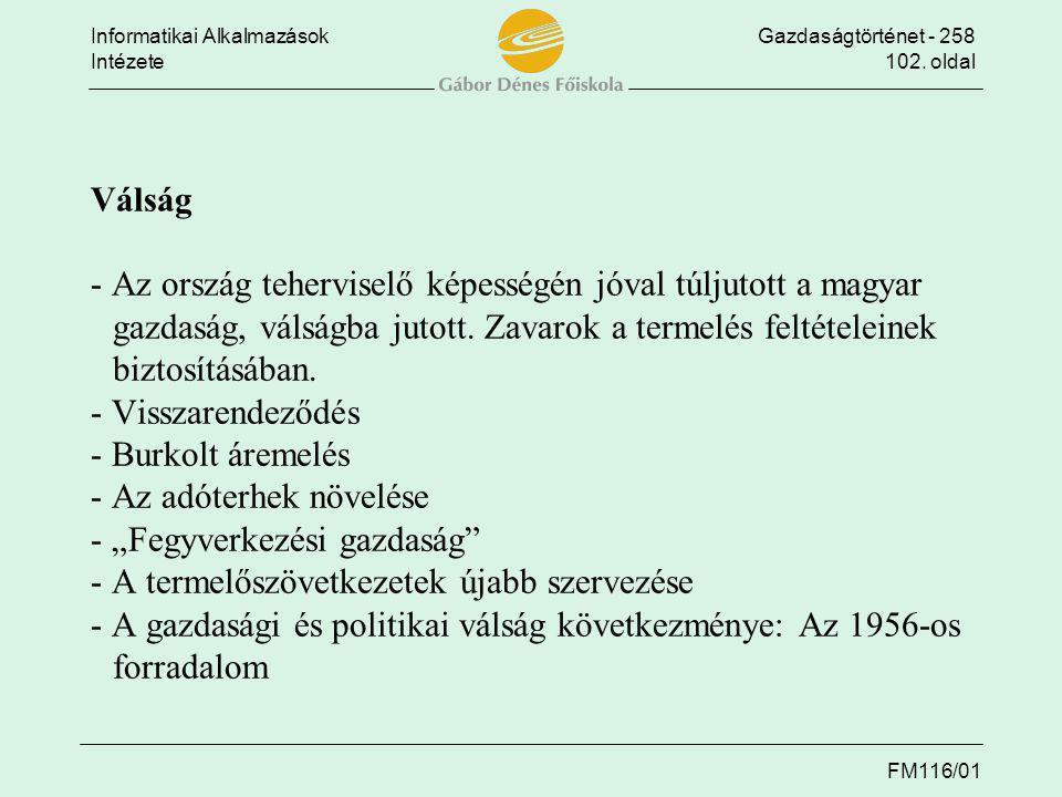 Válság - Az ország teherviselő képességén jóval túljutott a magyar