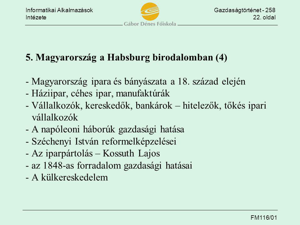5. Magyarország a Habsburg birodalomban (4) - Magyarország ipara és bányászata a 18.